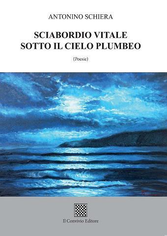 La nuova silloge poetica di Antonino Schiera